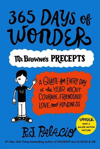 365 Days of Wonder: Mr. Brownes Book of Precepts