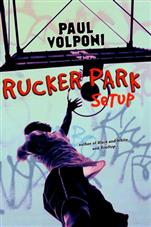 An analysis of the book rucker park setup by paul volponi