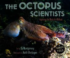 The Octopus Scientists (Scientists in the Field Series)